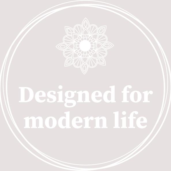 Designed for modern life