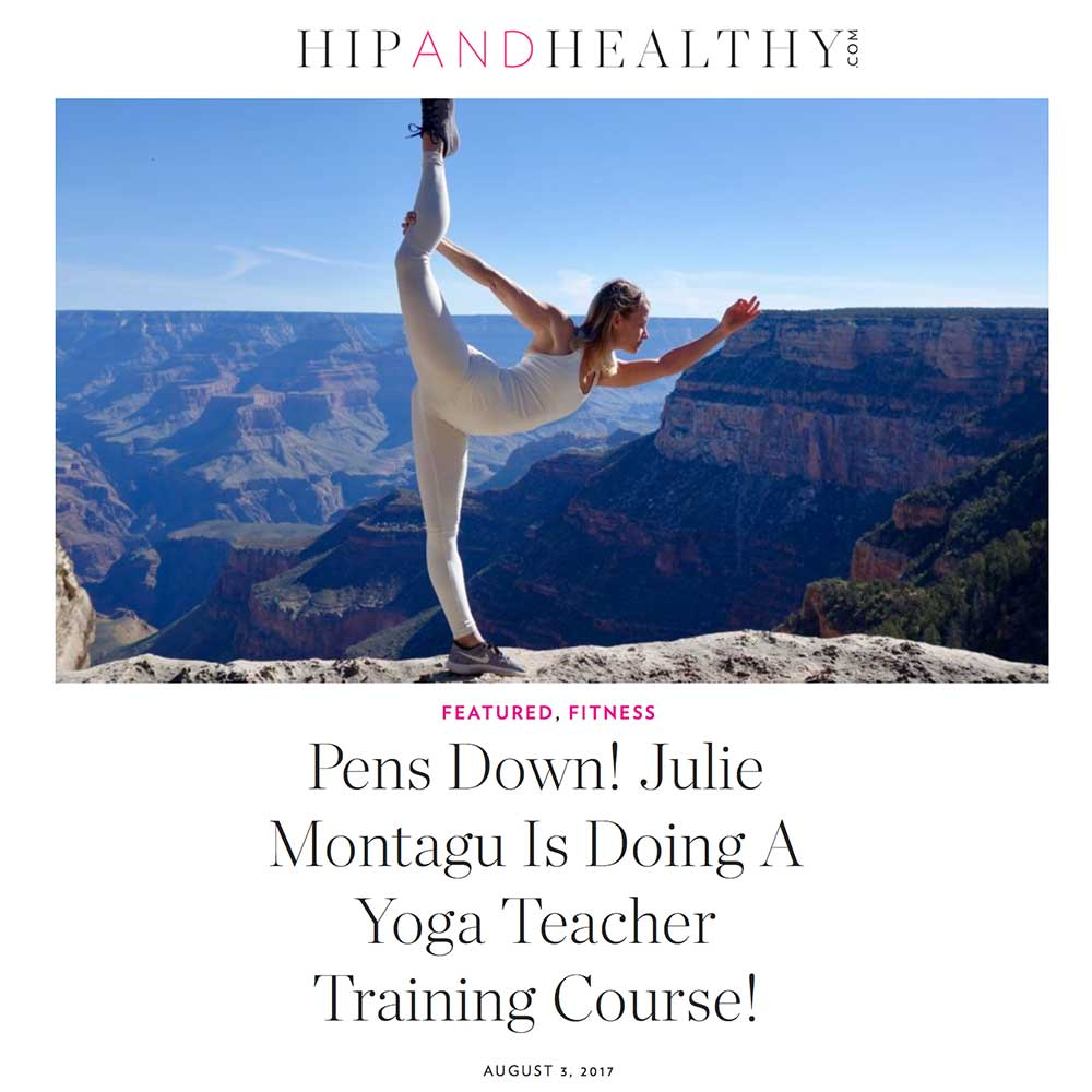 Hip and Healthy - Julie Montagu is doing a yoga teacher training course