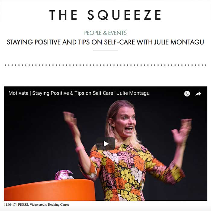 The Squeeze, Press London Julie Montagu tips on self care