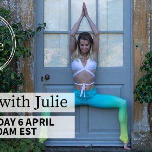 LIVE Yoga With Julie – Monday 6th April – 10am EST    3pm London