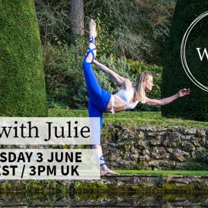 LIVE Yoga With Julie – Wednesday 3rd June – 10am EST || 3pm London