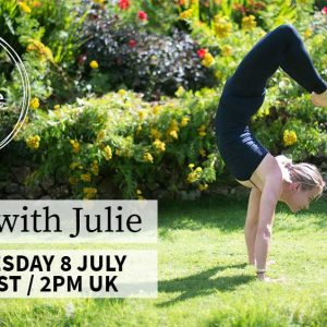 LIVE Yoga With Julie – Wednesday 8th July – 9am EST || 2pm London