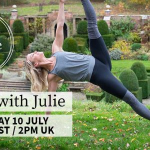 LIVE Yoga With Julie – Friday 10th July – 9am EST || 2pm London